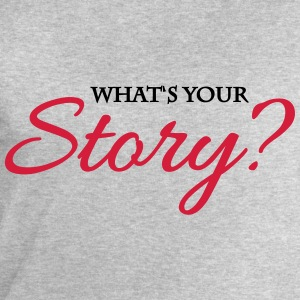 What's your story? Tee shirts - Sweat-shirt Homme Stanley & Stella