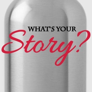 What's your story? T-Shirts - Water Bottle