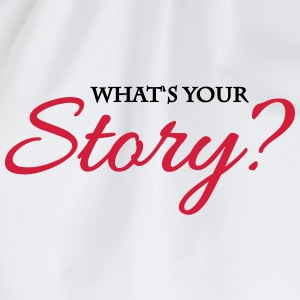 What's your story? Tee shirts - Sac de sport léger
