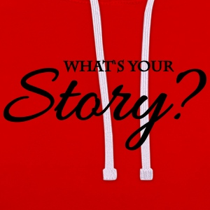 What's your story? T-Shirts - Kontrast-Hoodie