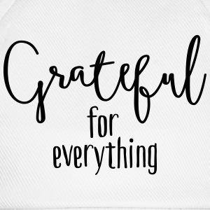 Grateful for everything Topper - Baseballcap