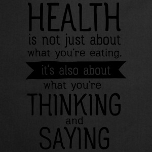 Health is also thinking and talking Débardeurs - Tablier de cuisine