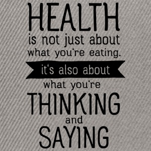 Health is also thinking and talking Toppar - Snapbackkeps