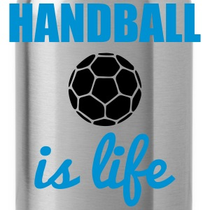 Handball is life Magliette - Borraccia
