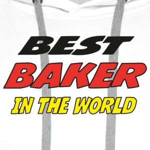Best baker in the world T-Shirts - Men's Premium Hoodie