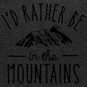 I'd Rather Be In The Mountains Sudaderas - Gorra Snapback