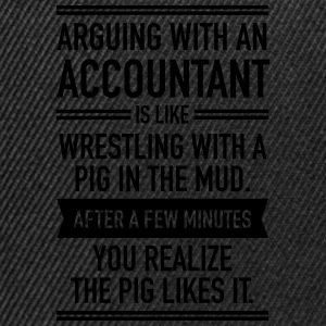 Arguing With An Accountant... Pullover & Hoodies - Snapback Cap