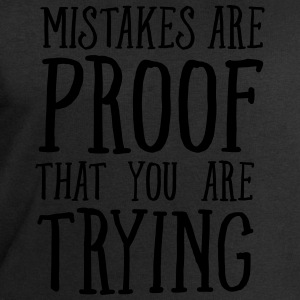 Mistakes Are Proof That You Are Trying T-shirts - Mannen sweatshirt van Stanley & Stella