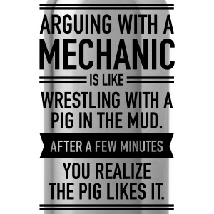 Arguing With A Mechanic... Tee shirts - Gourde
