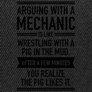 Arguing With A Mechanic... Tee shirts - Casquette snapback