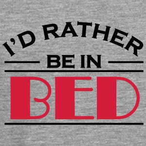 I'd rather be in bed T-Shirts - Men's Premium Longsleeve Shirt