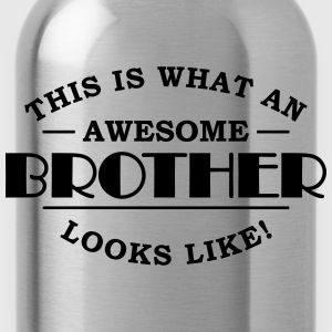 This is what an awesome brother looks like T-Shirts - Trinkflasche