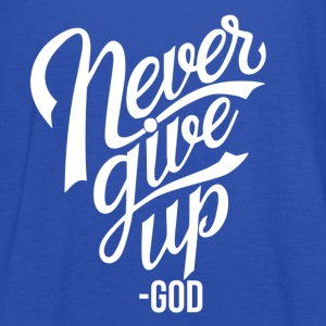 Never give up - Frauen Tank Top von Bella