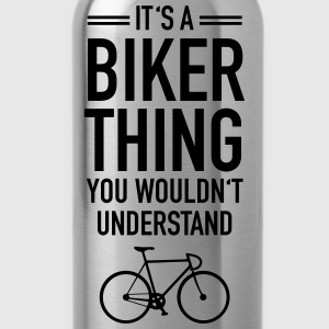 It's A Biker Thing - You Wouldn't Understand Tröjor - Vattenflaska
