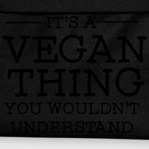 It's A Vegan Thing - You Wouldn't Understand Magliette - Zaino per bambini