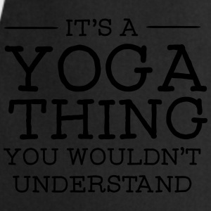 It's A Yoga Thing - You Wouldn't Understand Bluzy - Fartuch kuchenny