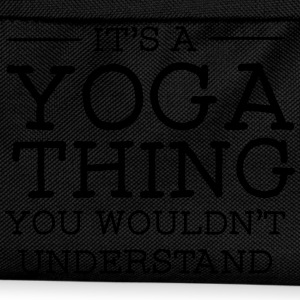 It's A Yoga Thing - You Wouldn't Understand Felpe - Zaino per bambini