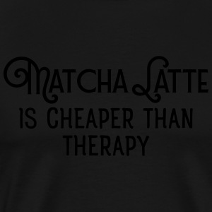Matcha Latte Is Cheaper Than Therapy Gensere - Premium T-skjorte for menn