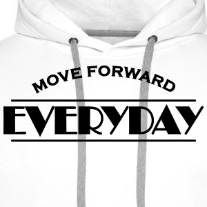 Move forward everyday Magliette - Felpa con cappuccio premium da uomo