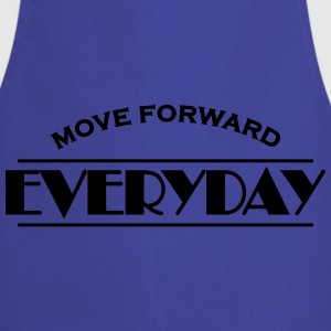 Move forward everyday Sports wear - Cooking Apron