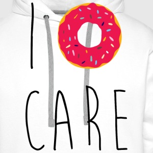 I Donut Care Funny Quote Forklær - Premium hettegenser for menn