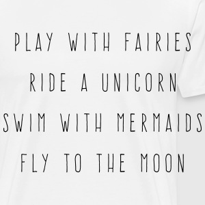 Play With Fairies Funny Quote Tabliers - T-shirt Premium Homme