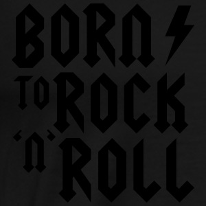 Born to rock n roll Tops - Men's Premium T-Shirt