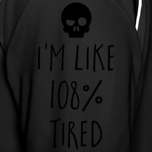 108% Tired Funny Quote Mugs & Drinkware - Men's Football Jersey