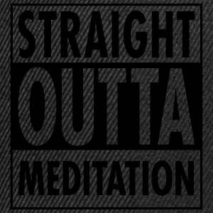 Straight Outta Meditation T-Shirts - Snapback Cap