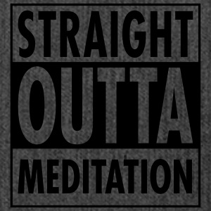 Straight Outta Meditation T-Shirts - Shoulder Bag made from recycled material