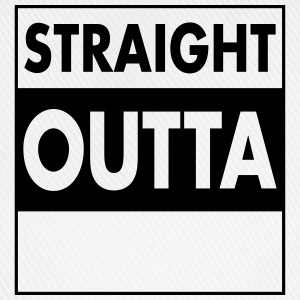 Straight Outta - Your Text (Font = Futura) Hoodies & Sweatshirts - Baseball Cap