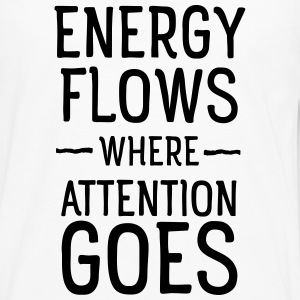 Energy flows where attention goes Hoodies & Sweatshirts - Men's Premium Longsleeve Shirt