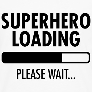 Superhero Loading- Please Wait... T-shirts - Långärmad premium-T-shirt herr