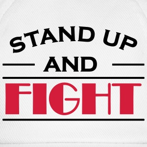 Stand up and fight T-Shirts - Baseball Cap