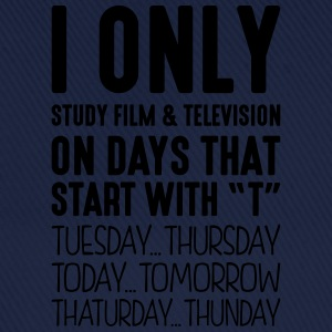 i only study film  television on days th - Baseball Cap