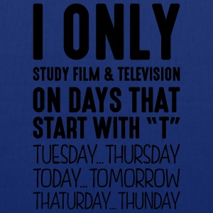 i only study film  television on days th - Tote Bag