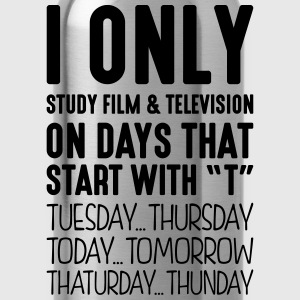 i only study film  television on days th - Water Bottle