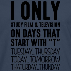 i only study film  television on days th - Men's Premium Longsleeve Shirt