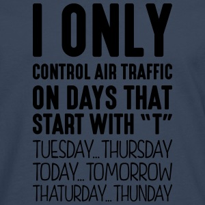 i only control air traffic on days that  - Men's Premium Longsleeve Shirt