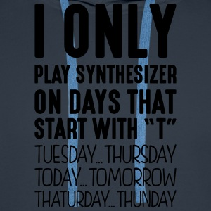 i only play synthesizer on days that end - Men's Premium Hoodie