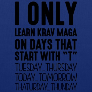 i only learn krav maga on days that end  - Tote Bag