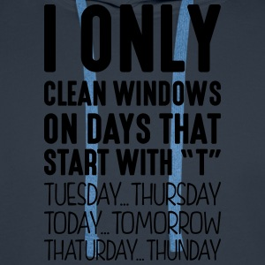 i only clean windows on days that end in - Men's Premium Hoodie