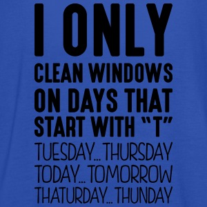 i only clean windows on days that end in - Women's Tank Top by Bella