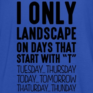 i only landscape on days that start with t - Women's Tank Top by Bella