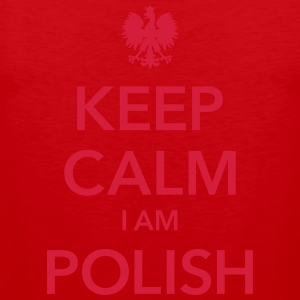 KEEP CALM I AM POLISH T-Shirts - Men's Premium Tank Top