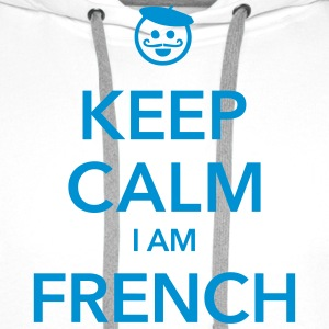 KEEP CALM I AM FRENCH Tee shirts - Sweat-shirt à capuche Premium pour hommes