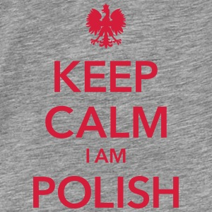 KEEP CALM I AM POLISH Hoodies & Sweatshirts - Men's Premium T-Shirt