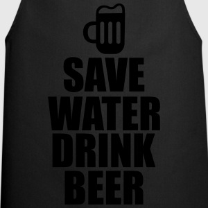 Save water drink beer  - Kochschürze