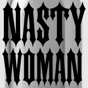 Nasty Woman T-shirts - Drinkfles