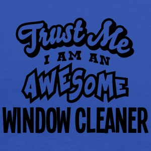 window cleaner trust me i am an awesome - Débardeur Femme marque Bella